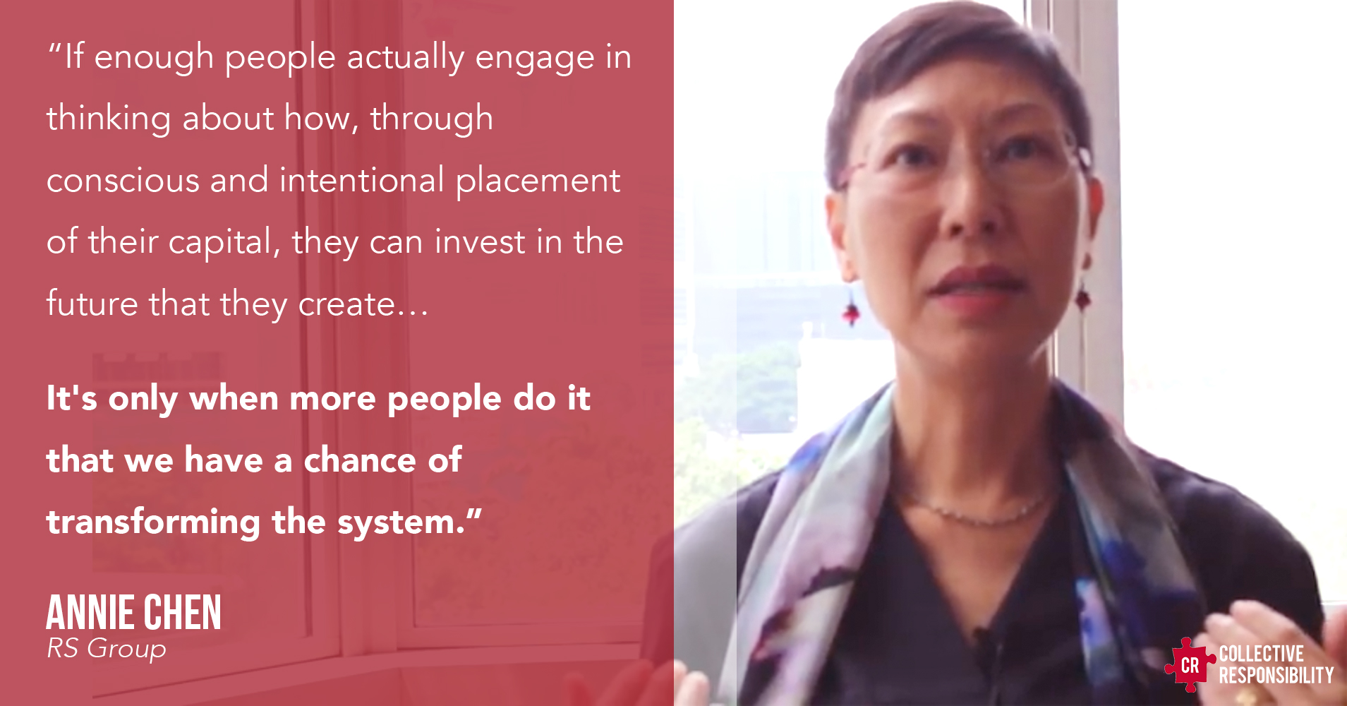 Annie Chen Investing Quote - Collective Responsibility